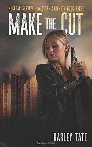 Make The Cut (Nuclear Survival: Western Strength, Band 3)