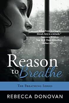 Reason to Breathe  Breathing