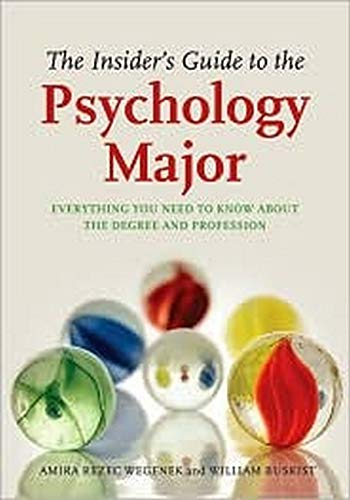 The Insider's Guide to the Psychology Major: Everything...