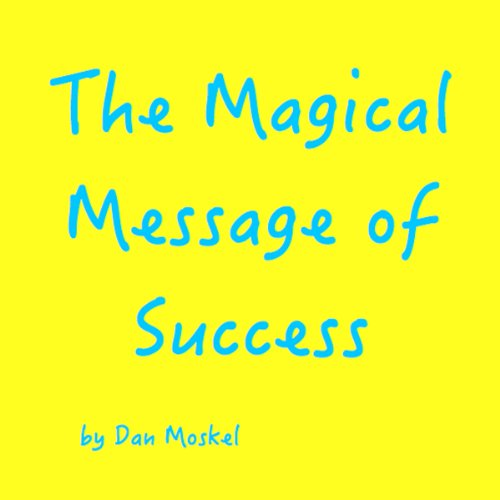 The Magical Message of Success  By  cover art