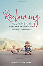 reclaiming your heart study guide