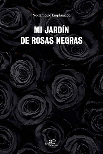 MI JARDÍN DE ROSAS NEGRAS (Dibujar Espacios)