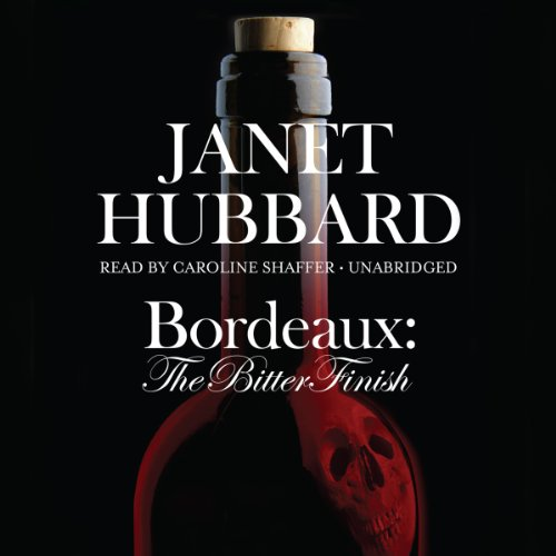 Bordeaux: The Bitter Finish audiobook cover art