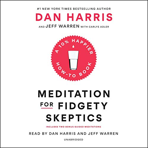 Meditation for Fidgety Skeptics audiobook cover art