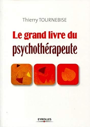 Le grand livre du psychothérapeute.