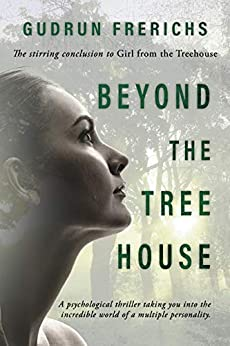 Beyond The Tree House: Psychological Thriller (Women of our time Book 2) by [Gudrun Frerichs, Suzie O'Connell, Svea Berling]