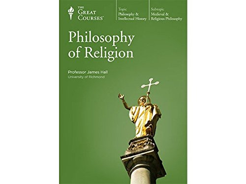 The Great Courses: Philosophy of Religion