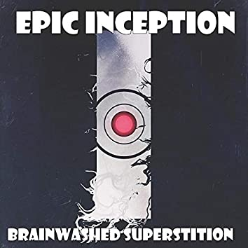 Brainwashed Superstition