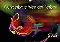 Wunderbare Welt der Farben 2022 (Wandkalender 2022 DIN A3 quer): Farbenfrohe Digitale Kunst (Monatskalender, 14 Seiten )