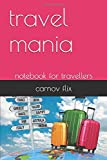 travel mania: notebook for travellers