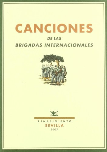 Canciones De Las Brigadas Inter (Facsímiles)