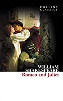 Romeo and Juliet (Collins Classics: Alexander Shakespeare)