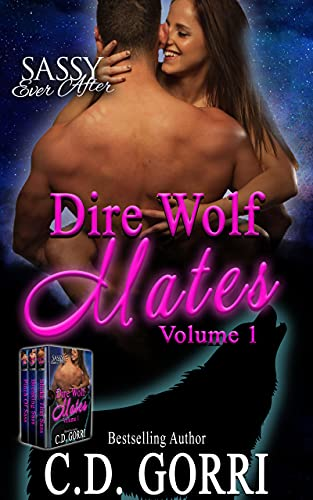 Dire Wolf Mates Volume 1: Sassy Ever After (English Edition)