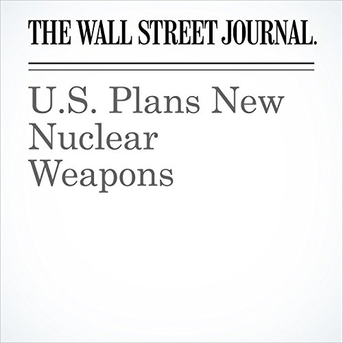 U.S. Plans New Nuclear Weapons audiobook cover art