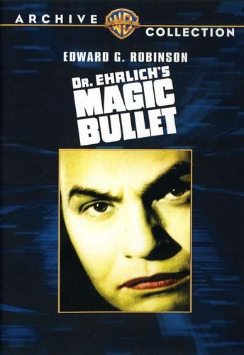 Doctor Ehrlich's Magic Bullet