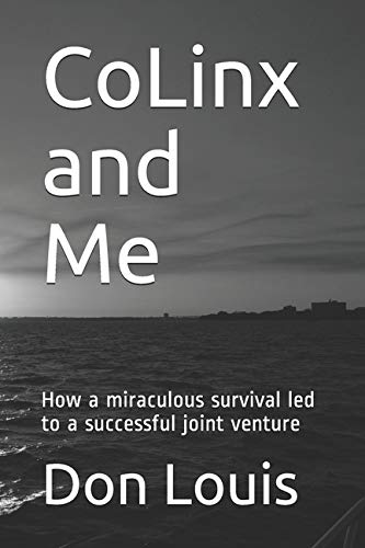 CoLinx and Me: How a miraculous survival led to a successful joint venture
