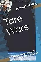 Tare Wars: Une aventure spatiale dont vous êtes le héros ! (Un livre dont vous êtes le zéro) (French Edition)
