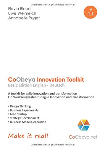 CoObeya Innovation Toolkit Basic Edition v 1.1: A toolkit for agile innovation and transformation - Ein Werkzeugkasten für agile Innovation und Transformation (CoObeya Toolkits)