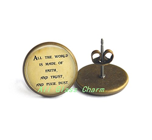 Encantador pendientes, texto en inglés–todo el mundo es FE y confianza y pixie polvo–literarias Quote Jewelry–Joya de la literatura, as058