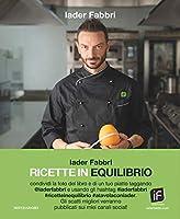 Ricette in Equilibrio: Strategie alimentari del nutrizionista per negati in cucina