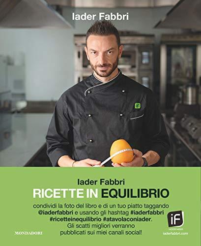 Ricette in Equilibrio: Strategie alimentari del nutrizionista per negati in cucina (Italian Edition)
