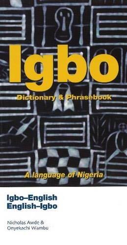 Compare Textbook Prices for Igbo-English/English-Igbo Dictionary & Phrasebook Hippocrene Dictionary & Phrasebook Poc Edition ISBN 9780781806619 by Awde, Nicholas,Wambu, Onyekachi