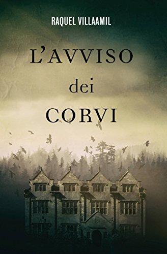 L'avviso dei corvi (Italian Edition)