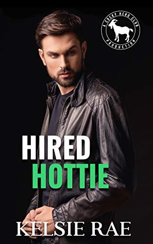 Hired Hottie: A Hero Club Novel