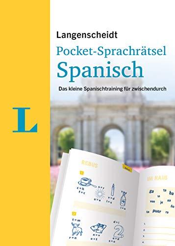 Langenscheidt Pocket-Sprachrätsel Spanisch: Das kleine Spanischtraining für zwischendurch