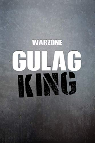 Warzone GULAG KING Notebook: 6x9 Ruled Journal Planner: The Perfect Accessory for Gamers Solo Quads Battle-Royale