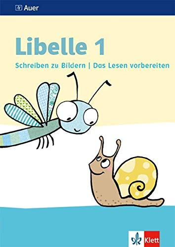 Libelle 1: Schreiben zu Bildern, Das Lesen vorbereiten Klasse 1 (Libelle. Ausgabe ab 2019)