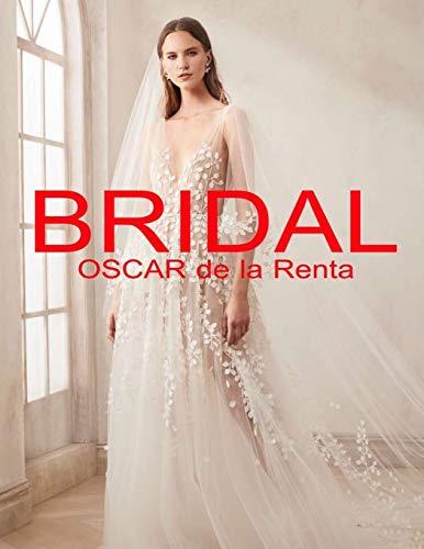 Bridal: Oscar de la Renta