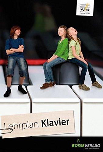Lehrplan Klavier (Lehrpläne des Verbandes deutscher Musikschulen e.V.)
