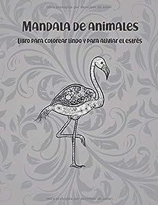 Mandala de animales - Libro para colorear lindo y para aliviar el estrés 🐼 🐫 🐵 🐘 🐒 🐨 🐦