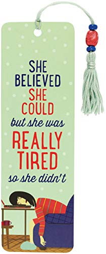 She Believed She Could, but She Was Tired Beaded Bookmark