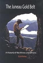 The Juneau Gold Belt