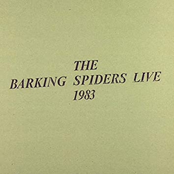 The Barking Spiders Live 1983