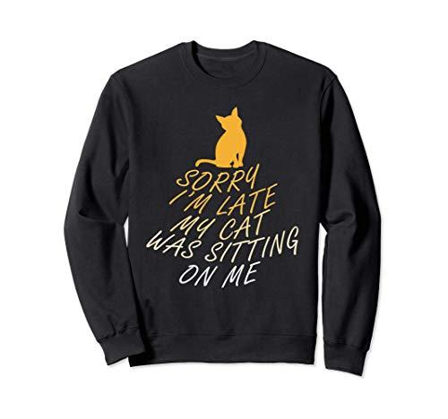 Nervige Katze Niedliches Kätzchen Ausrede Sweatshirt