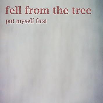 Put Myself First