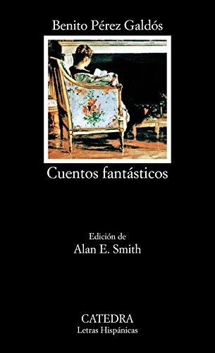 Cuentos fantásticos: 409 (Letras Hispánicas)