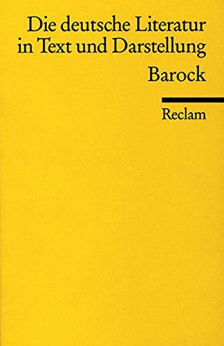 Die deutsche Literatur in Text und Darstellung. Barock.