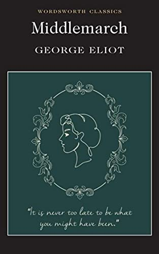 MIDDLEMARCH (Classic Book): With illustration (English Edition)