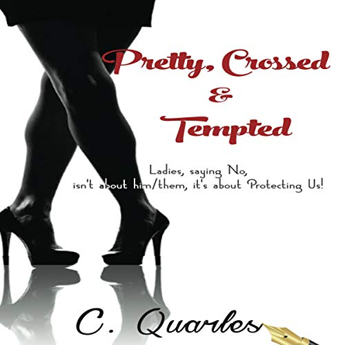 Pretty, Crossed & Tempted audiobook cover art