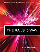 The Rails 5 Way (4th Edition) (Addison-Wesley Professional Ruby Series)