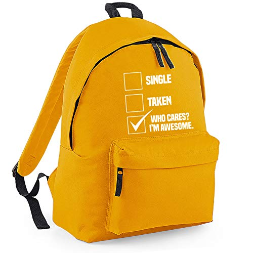 Single Taken Who Cares? I'm Awesome. Funny Backpack Rucksack Dimensions: 31 x 42 x 21 cm Capacity: 18 litres Ruck Sack-Small-Mustard