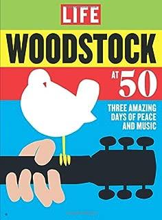 LIFE Woodstock at 50