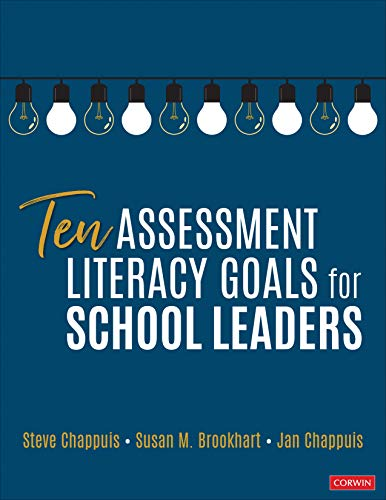 Ten Assessment Literacy Goals for School Leaders