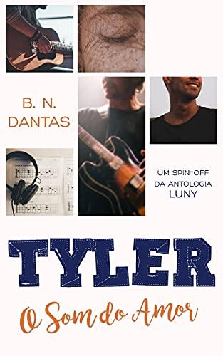 Tyler: O som do amor