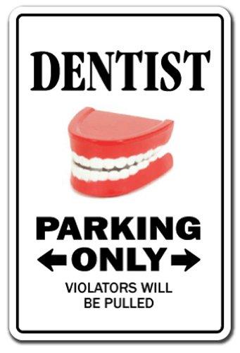 Funny Dentist Sign