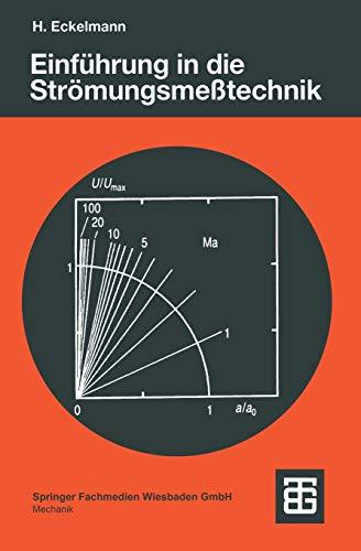 Einführung in die Strömungsmeßtechnik (Leitfäden der angewandten Mathematik und Mechanik - Teubner Studienbücher (74), Band 74)
